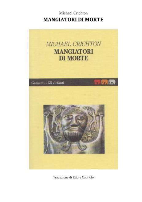 MANGIATORI DI MORTE – Michael Crichton