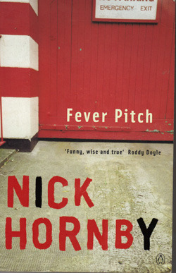 FEVER PITCH – Nick Hornby